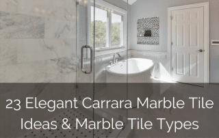 Elegant-Carrara-Marble-Tile-Ideas-Marble-Tile-Types_Sebring-Design-Build