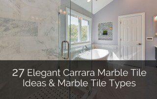 Elegant Carrara Marble Tile Ideas & Marble Tile Types - Sebring Design Build