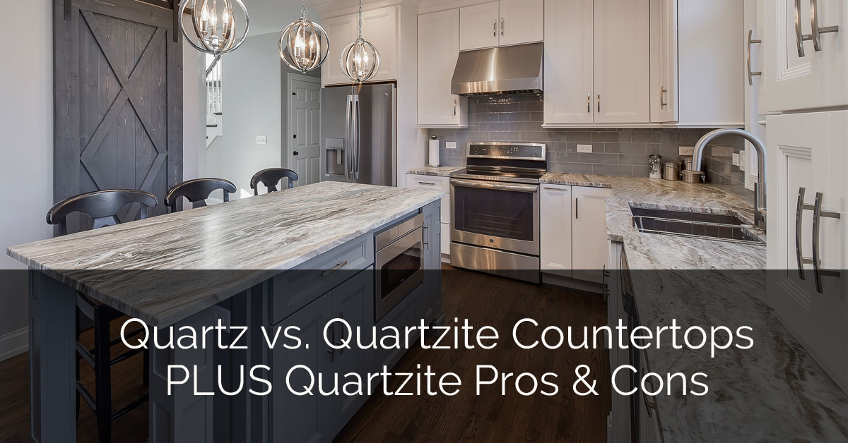 Quartz Vs Quartzite Countertops Plus Pros Cons Home Remodeling Contractors Sebring Design Build