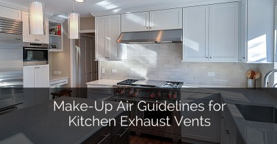Make Up Air Guidelines For Kitchen Exhaust Vents   Sebring Design Build