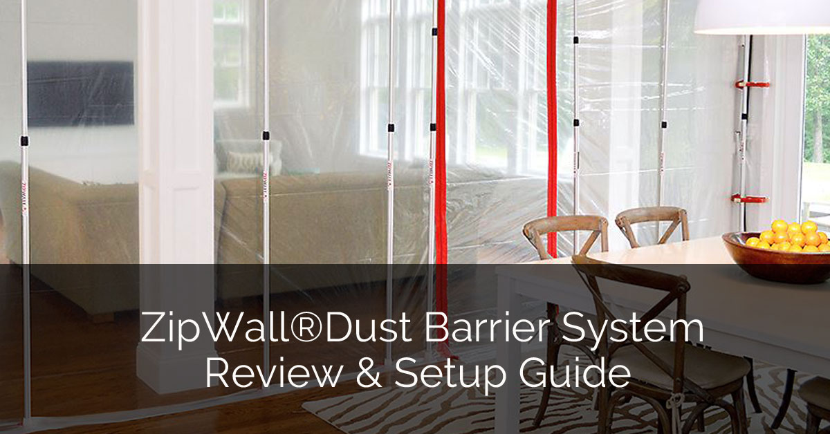ZipWall®Dust Barrier System Review & Setup Guide - Sebring Design Build