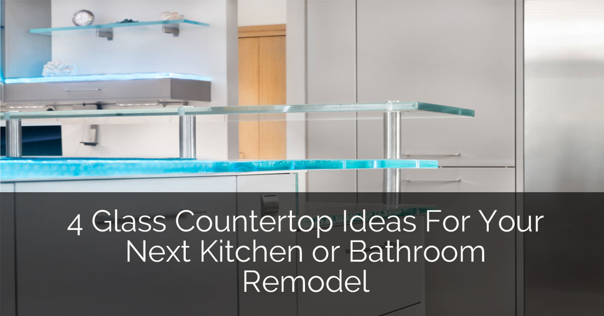 4 Glass Countertop Ideas For Your Next Kitchen or Bathroom Remodel