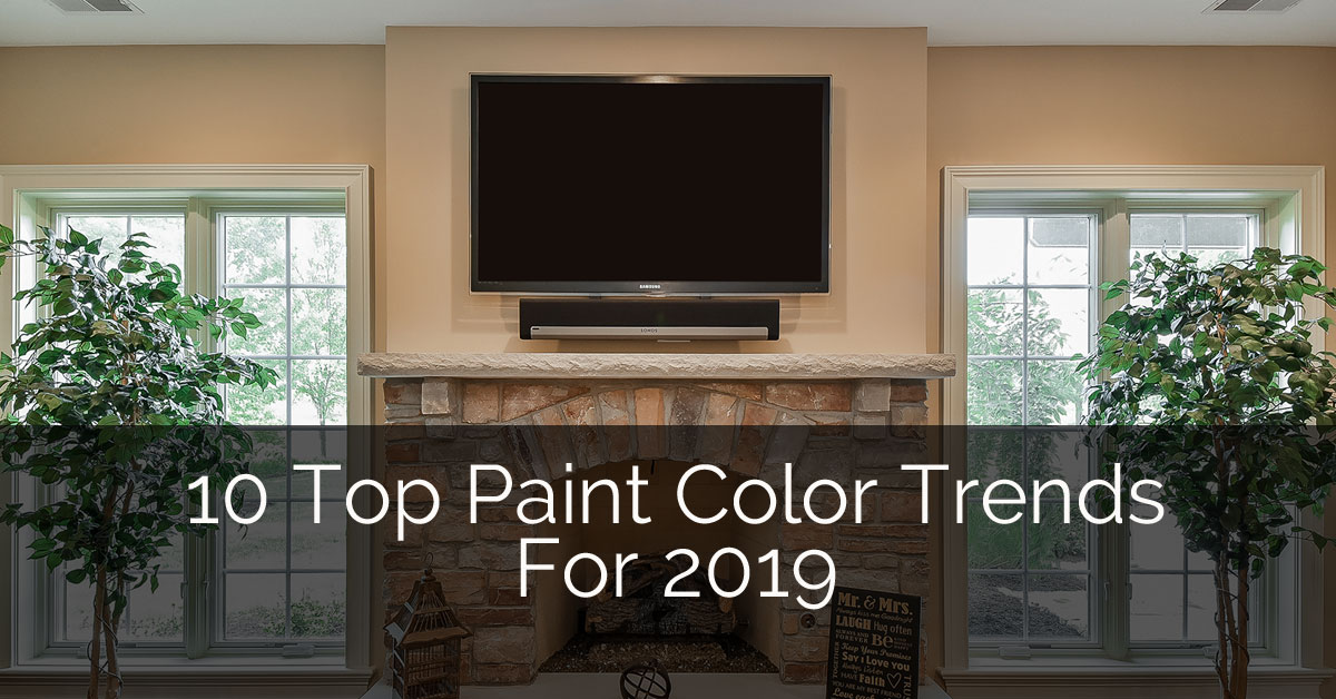 10 Top Paint Color Trends For 2019 | Home Remodeling