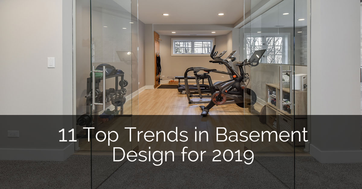 11 Top Trends In Basement Design For 2019