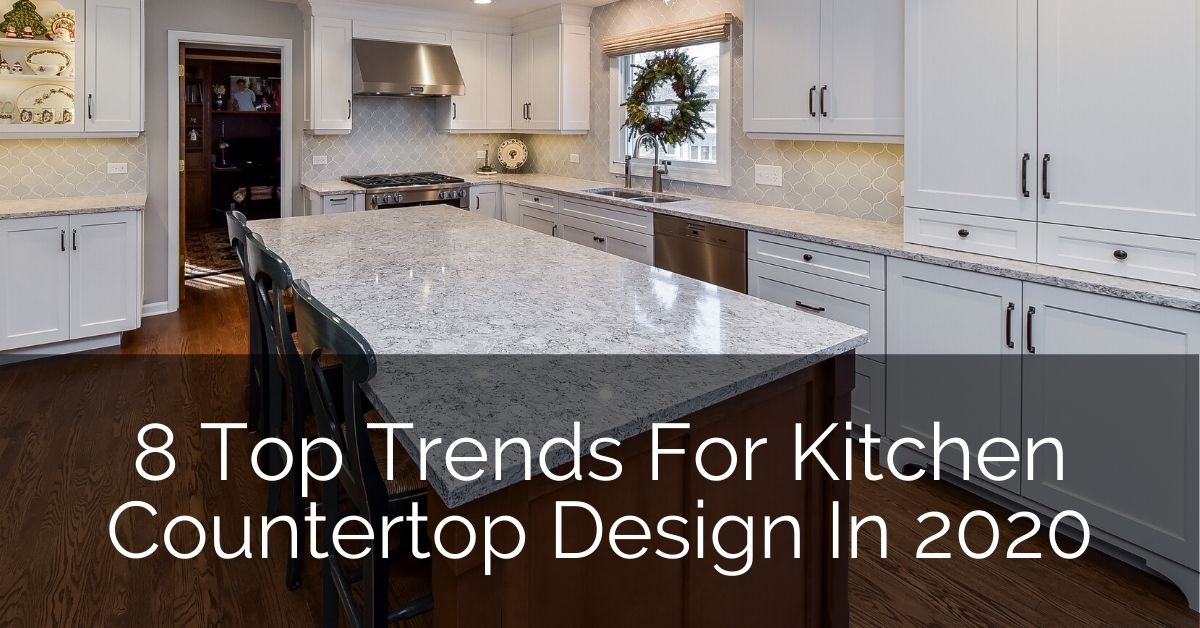 8 Top Trends For Kitchen Countertop Design In 2020 Home Remodeling Contractors Sebring Design Build