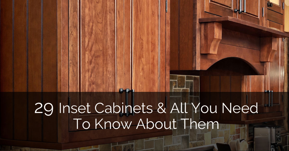 What are Inset Cabinet Doors? Featuring 29 Examples for Your ...