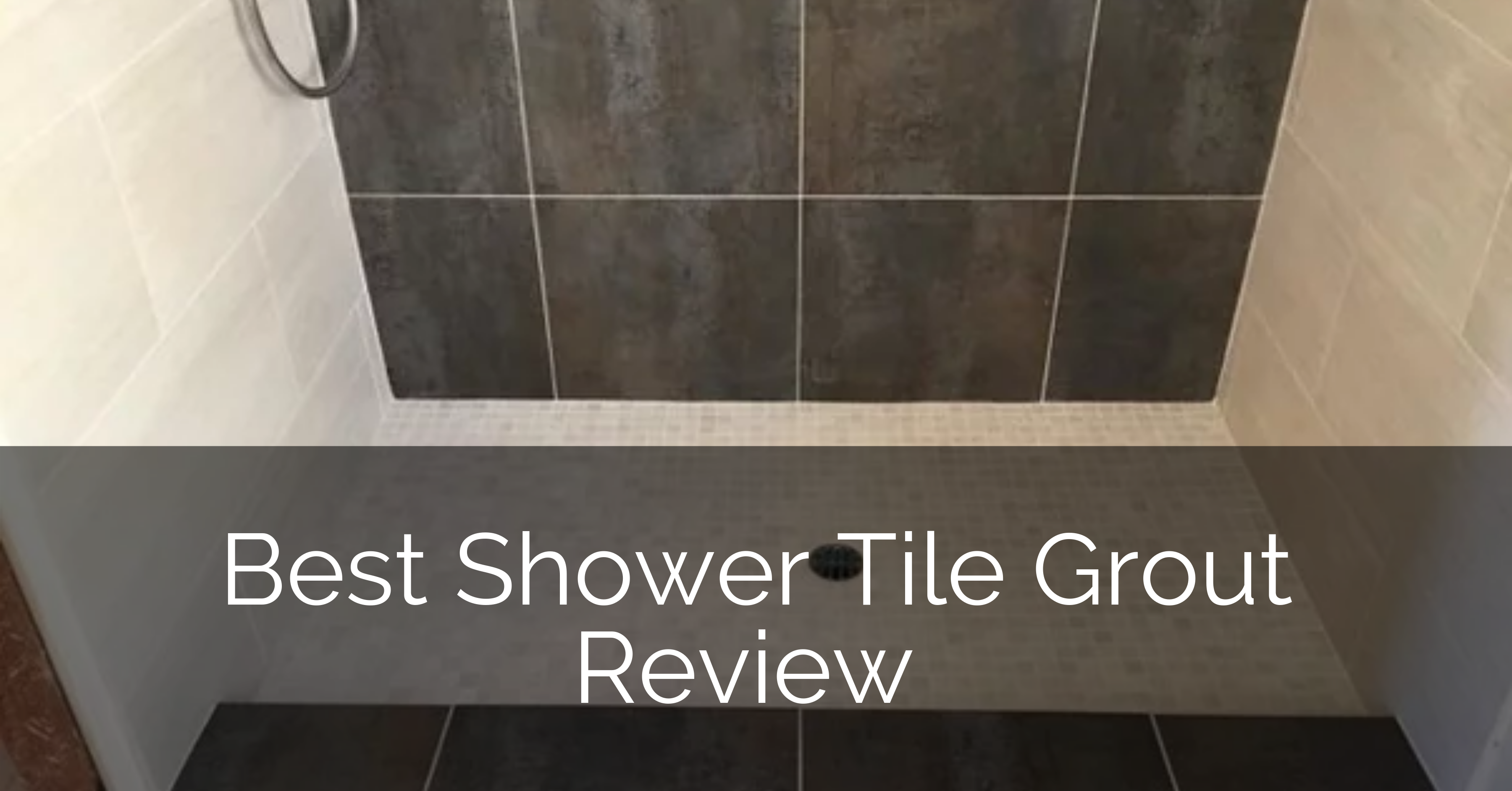 Best Shower Tile Grout Review Sebring Design Build
