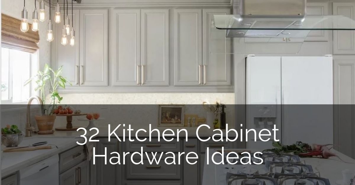 32 Kitchen Cabinet Hardware Ideas | Sebring Design Build