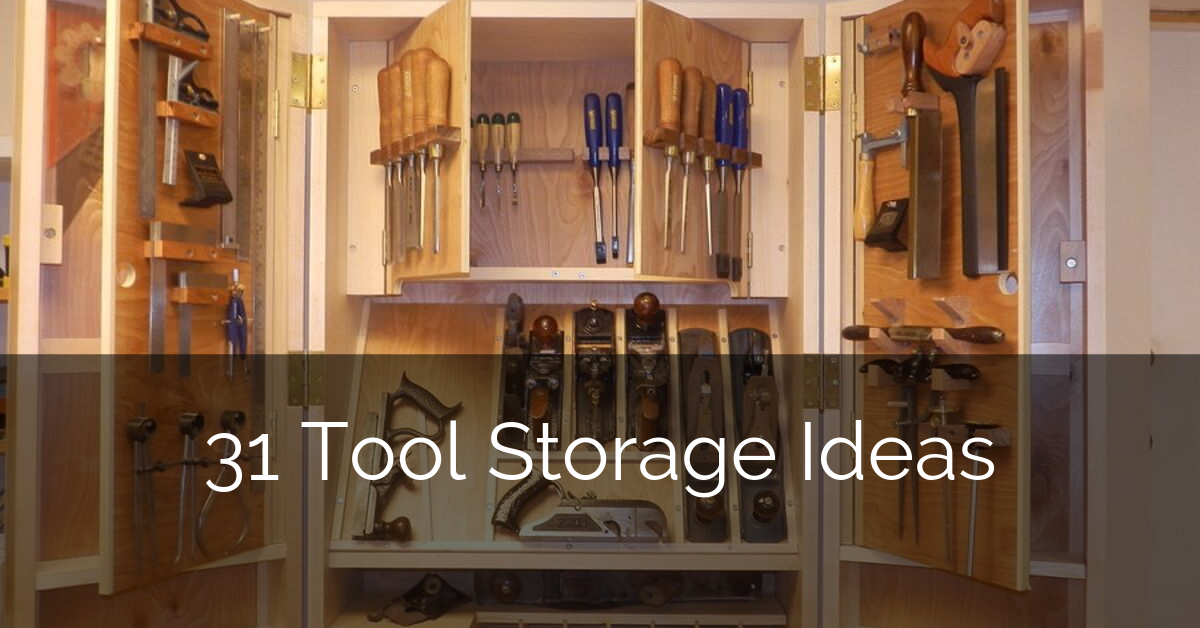 31 Tool Storage Ideas Sebring Design Build Homeowner Tips