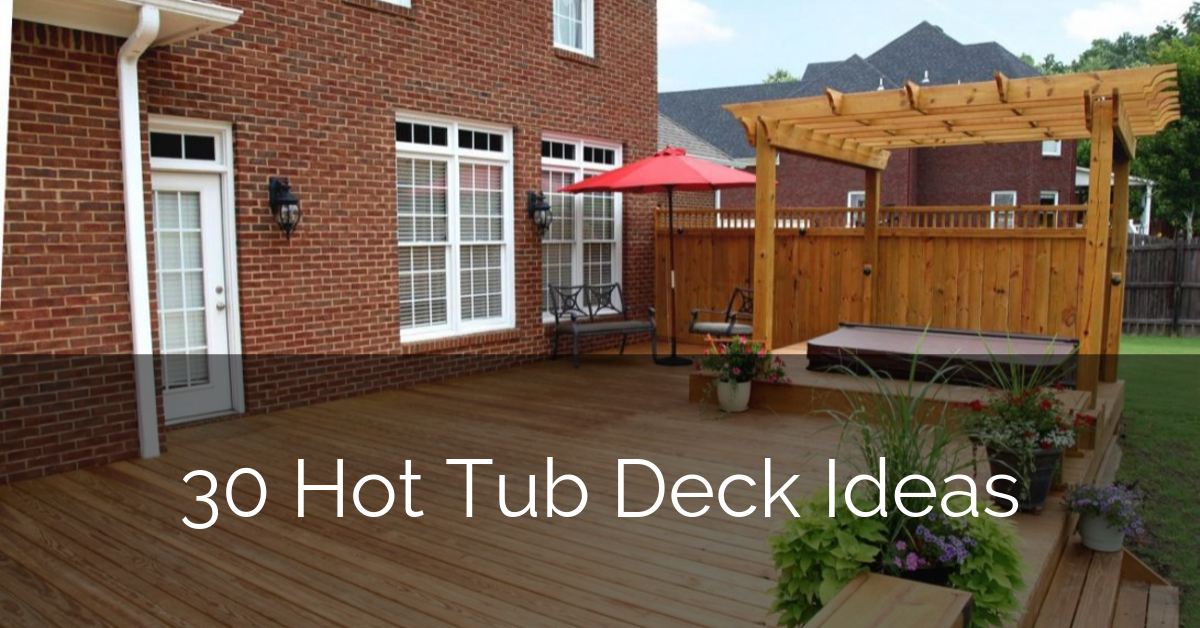 30 Hot Tub Deck Ideas Sebring Design Build Design Trends