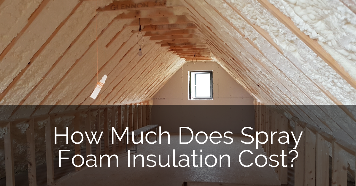 How Much Does Spray Foam Insulation Cost Sebring Design Build