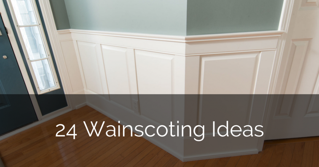 24 Wainscoting Ideas For Your Home Remodel Sebring Design Build Design Trends