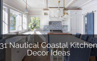 31 Nautical Coastal Kitchen Decor Ideas