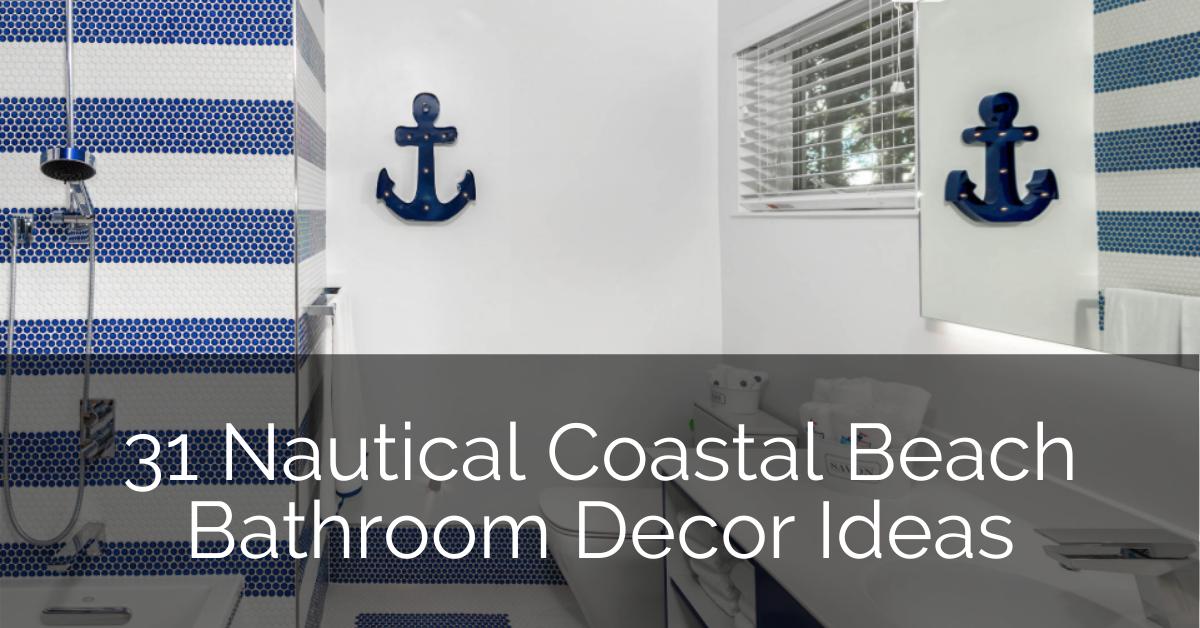 31 Nautical Coastal Beach Bathroom Decor Ideas | Sebring Design Build