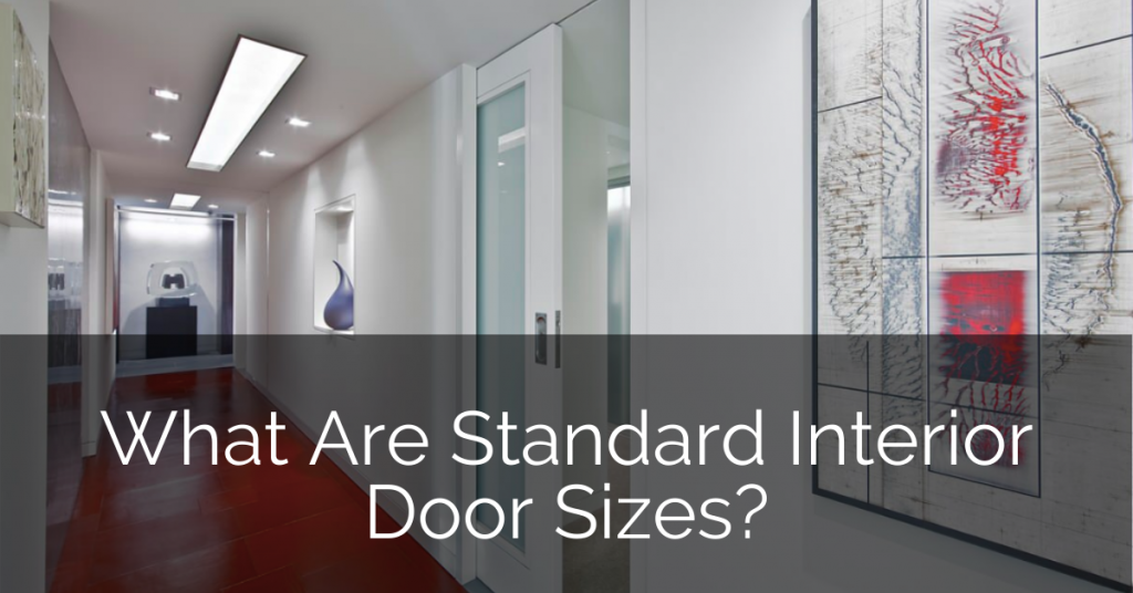 What Are Standard Interior Door Sizes Sebring Design Build