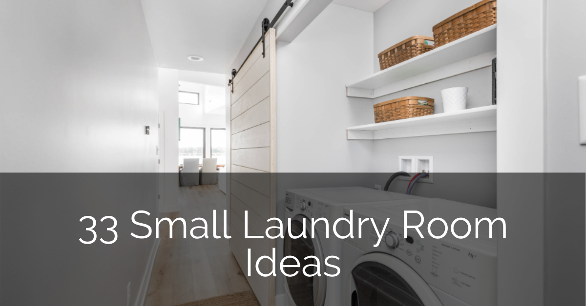 33 Small Laundry Room Ideas Sebring Design Build