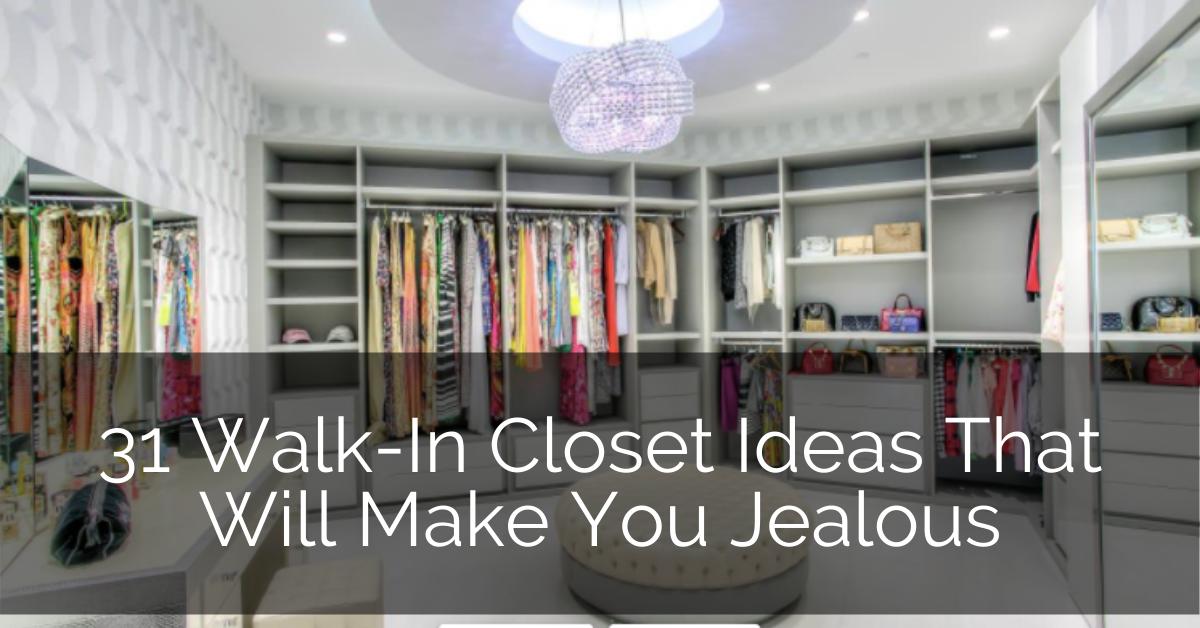 31 Walk In Closet Ideas That Will Make You Jealous Sebring Design Build