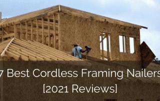 best-cordless-framing-nailers-sebring-design-build