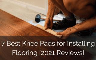 best-knee-pads-floor-installer-sebring-design-build