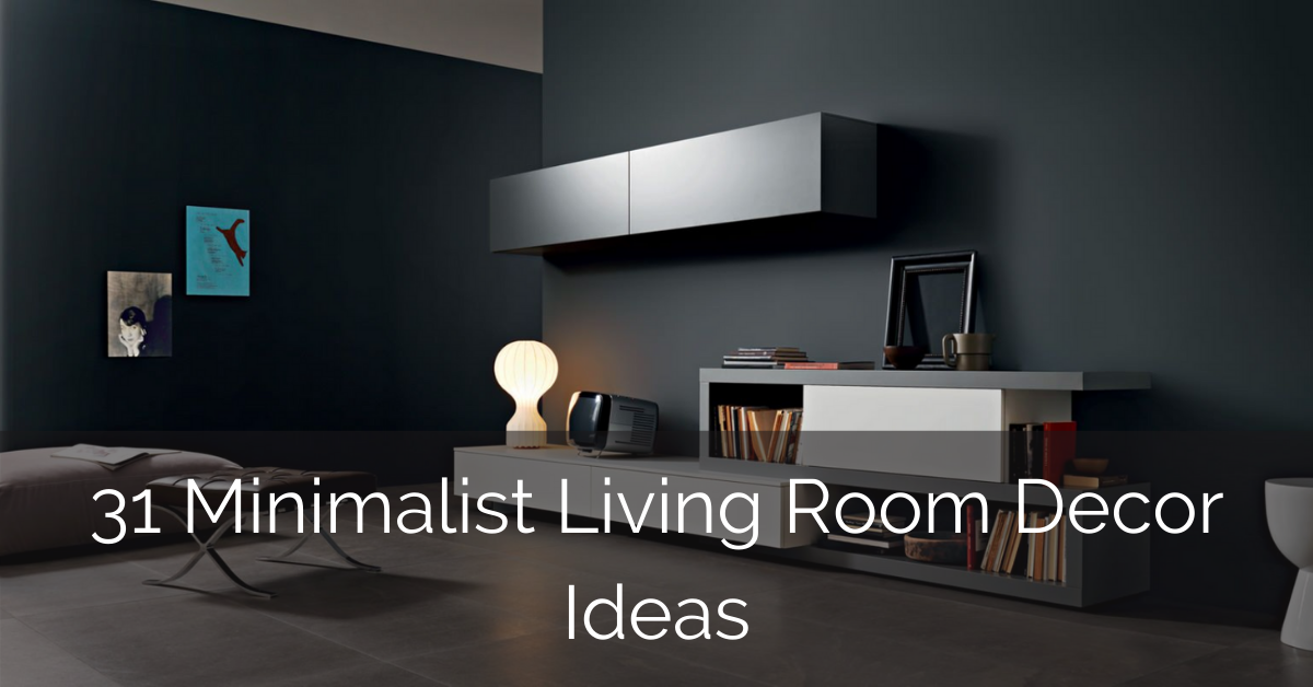 31 Minimalist Living Room Decor Ideas Sebring Design Build