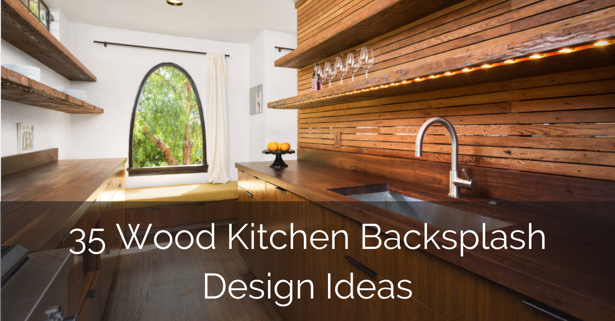 35 Wood Kitchen Backsplash Design Ideas Sebring Design Build