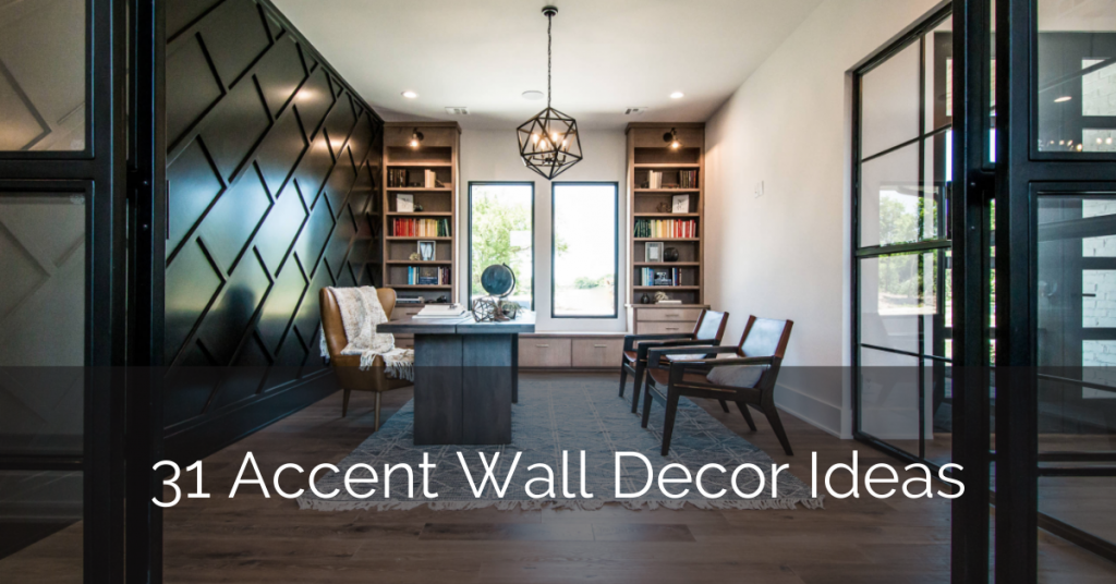 31 Accent Wall Decor Ideas Sebring Design Build