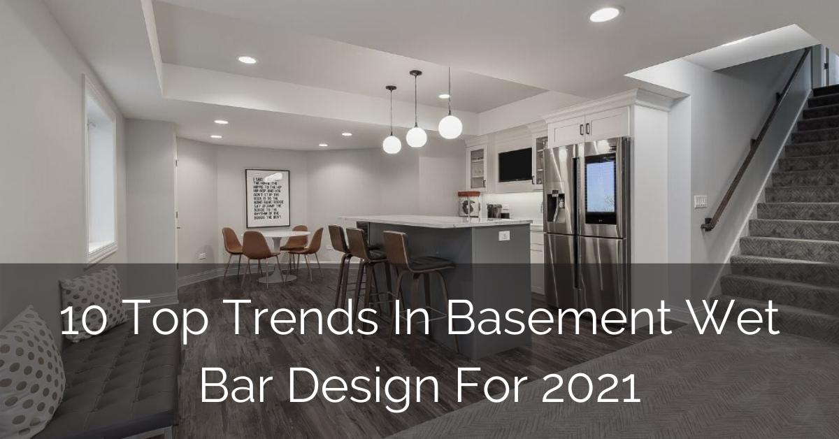 Top-Trends-in-Basement-Wet-Bar-Design-2021_Sebring-Design-Build