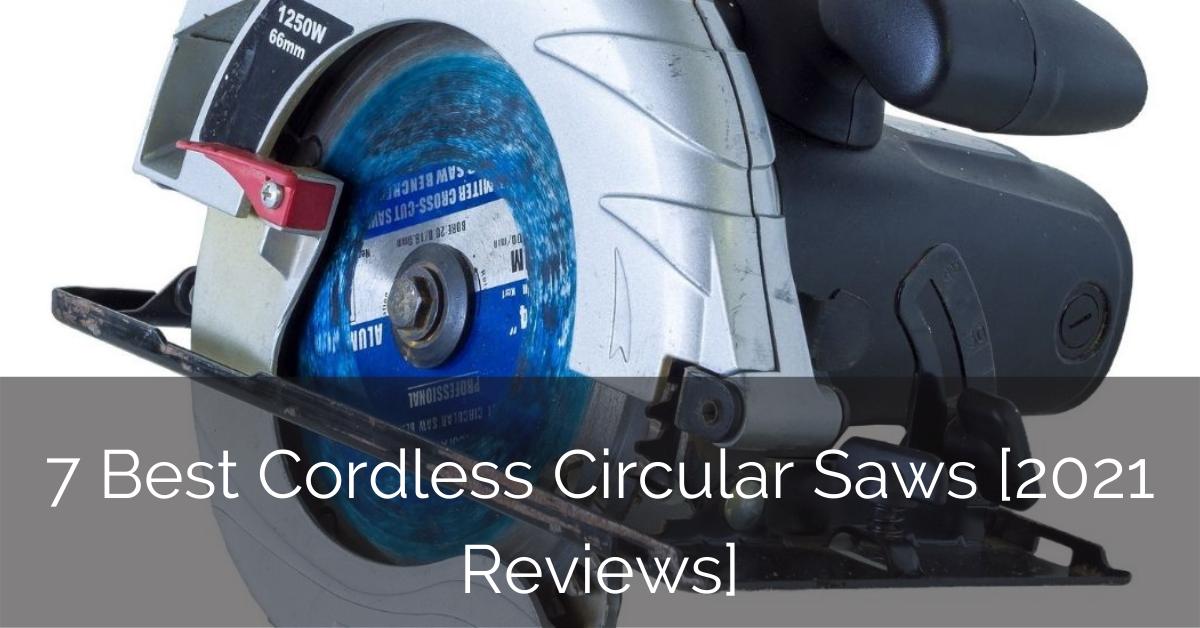 best-cordless-circular-saws-sebring-design-build