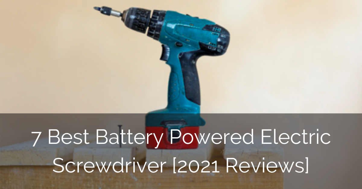 best-power-battery-electric-screwdriver-reviews-sebring-design-build