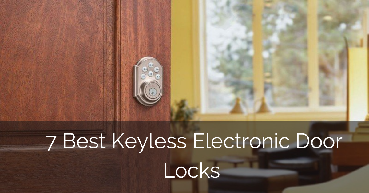 best-keyless-electronic-digital-door-lock-reviews
