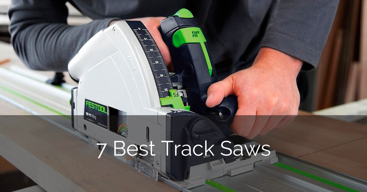 best-rail-track-saw-kit-reviews-sebring-design-build