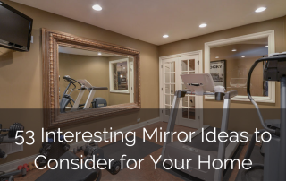 Interesting-Mirror-Ideas-to-Consider-for-Your-Home-Sebring-Services